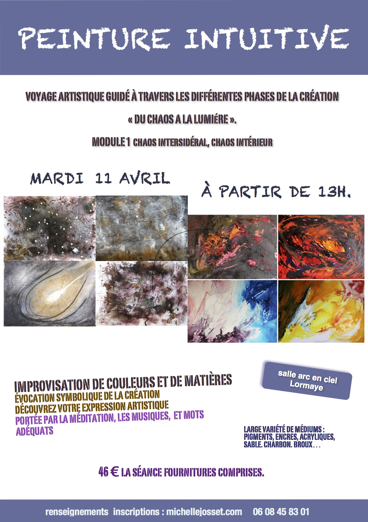 Stage peinture intuitive chaos phase 1 Mars 2017